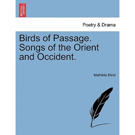 Birds of Passage. Songs of the Orient and Occident.](Halloween Oriented Songs)
