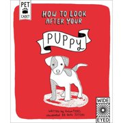 Creative Publishing International How To Look After Your Puppy