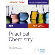 AQA A-level Chemistry Student Guide: Practical Chemistry - eBook