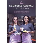 Le miscele naturali di Titty & Flavia - eBook