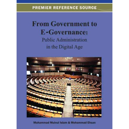 From Government to E-Governance:: Public Administration in the Digital Age