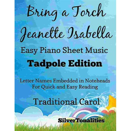 This Is Halloween Piano Sheet Music (Bring a Torch Jeanette Isabella Easy Piano Sheet Music Tadpole Edition -)