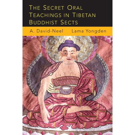 (The Secret Oral Teachings in Tibetan Buddhist Sects (Paperback))