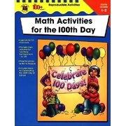 Math Activities for the 100th Day, Grades 1-2