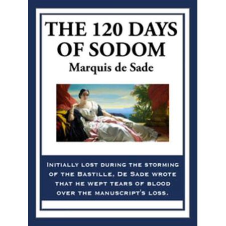 The 120 Days of Sodom - eBook (Like In The Days Of Sodom And Gomorrah)