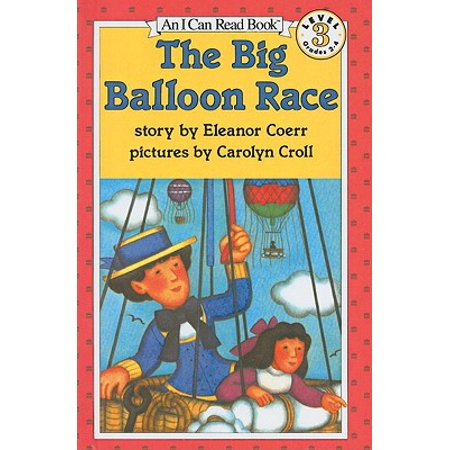 I Can Read Books: Level 3: The Big Balloon Race (Hardcover)