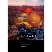 Left-handed: Poems (Borzoi Books), Galassi, Jonathan