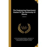 The Engineering Experiment Station of the University of Illinois; Volume 3