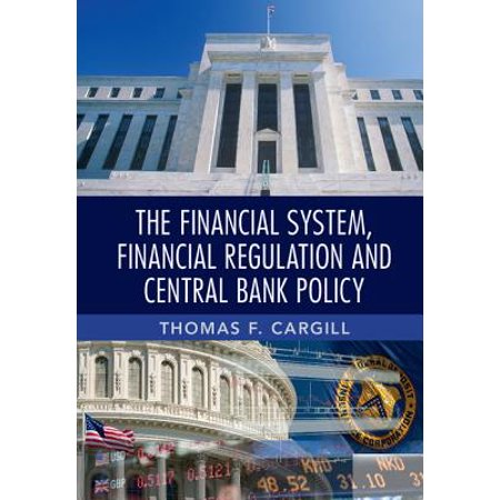 The Financial System, Financial Regulation and Central Bank