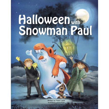 Halloween with Snowman Paul for $<!---->