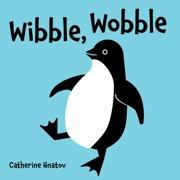 Wibble, Wobble (Board Book)