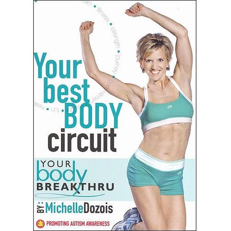 Michelle Dozois: Your Body Breakthru - Your Best Body Circuit (Full