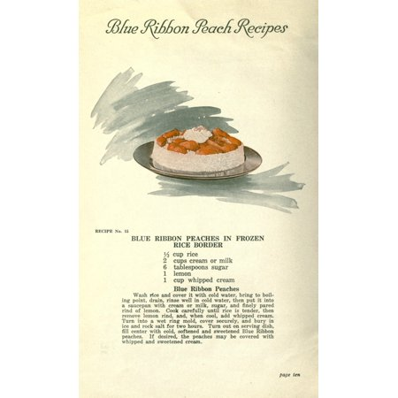 Delicious Recipes by California Peach Growers 1920 Peaches in frozen rice border Poster Print (Peach Schnapps Recipes)