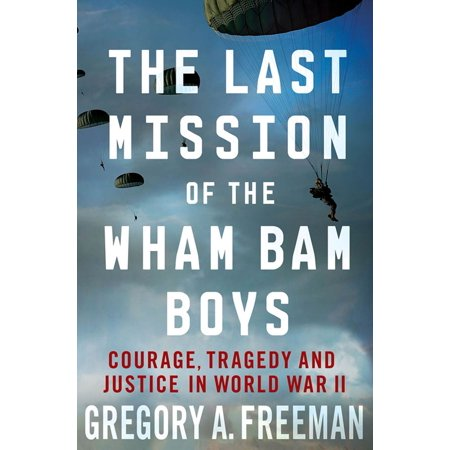 Last Mission of the Wham Bam Boys - Paperback