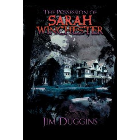 The Possession of Sarah Winchester - City Of Winchester