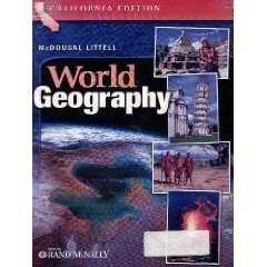 McDougal Littell World Geography California : Student's Edition Grades 9-12 2006