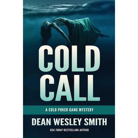 Cold Call: A Cold Poker Gang Mystery by