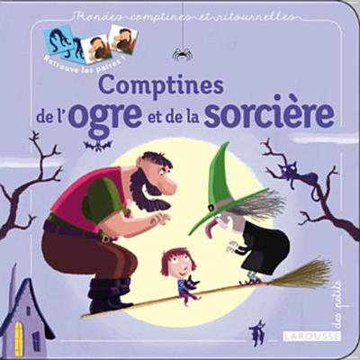 Comptines de l'ogre et de la sorcière - eBook - Les Comptines D'halloween