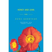 Honey and Junk : Poems