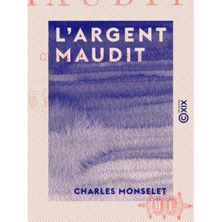 L 'Argent maudit - eBook (Argent Rose)
