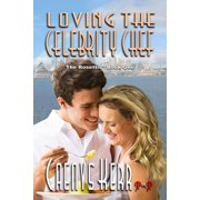 Loving The Celebrity Chef - eBook