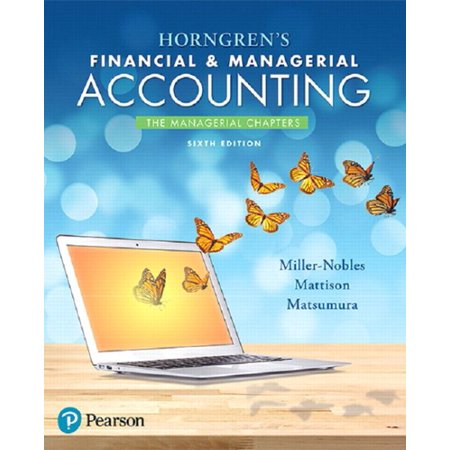Horngrens Financial   Managerial Accounting