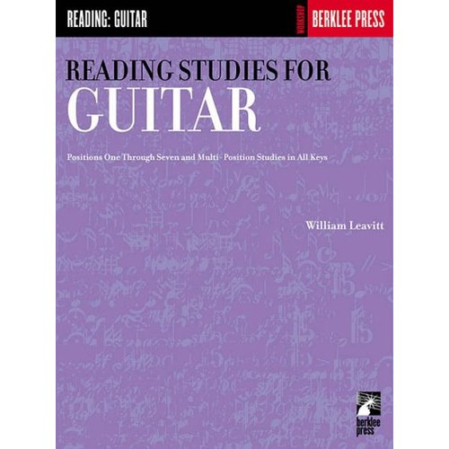 Reading Studies for Guitar: Positions One Through Seven and Multi-Position Studies in All Keys