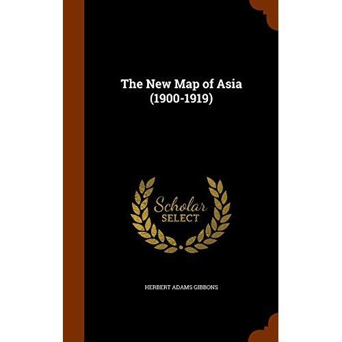 The New Map Of Asia 1900 1919 Walmart Com