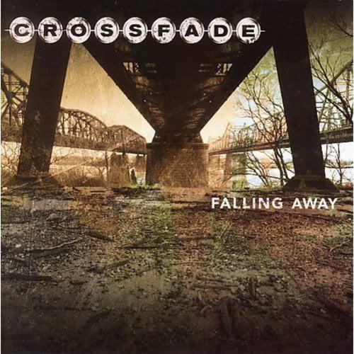 FALLING AWAY [CROSSFADE (US)]