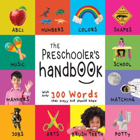 The Preschooler's Handbook: ABC's, Numbers, Colors, Shapes, Matching, School, Manners, Potty and Jobs, with 300 Words that every Kid should Know - eBook (E Halloween Words)