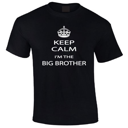 Keep Calm I'm the Big Brother Adult & Youth