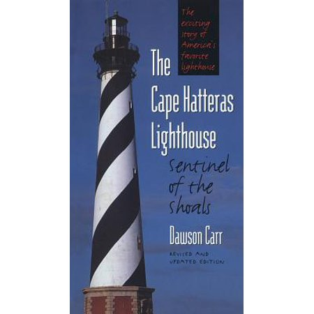 Cape Hatteras Lighthouse Sentinel of the Shoals