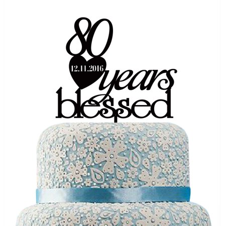 Buythrow 80 Years Blessed Cake Topper For Anniversary DecorPersonalized 80th Birthday