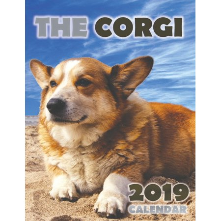 The Corgi 2019 Calendar (Welsh Corgis 2010 Calendar)