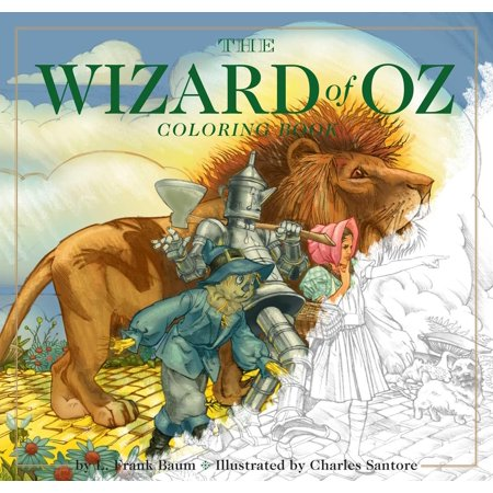 The Wizard of Oz Coloring Book : The Classic Edition