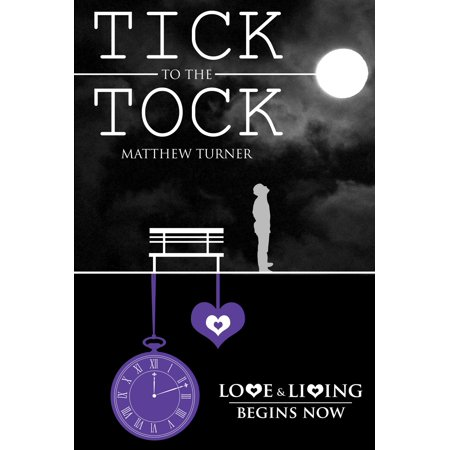 Tick to the Tock - eBook ()
