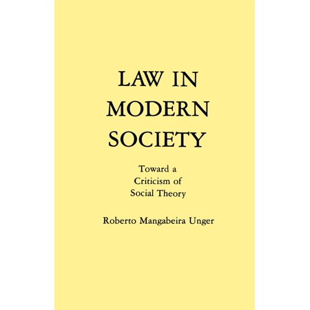 Law in Modern Society : Toward a Criticism of Social