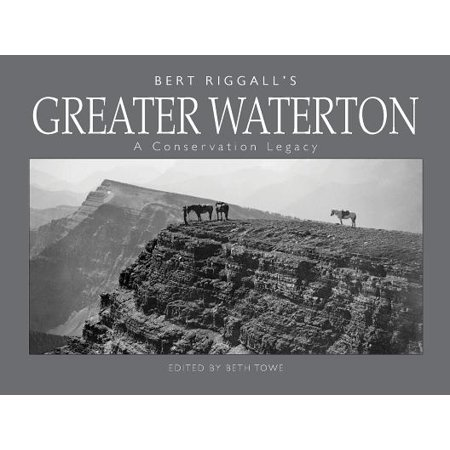 Bert Riggall's Greater Waterton : A Conservation (Bert Kaempfert The Very Best Of Bert Kaempfert)