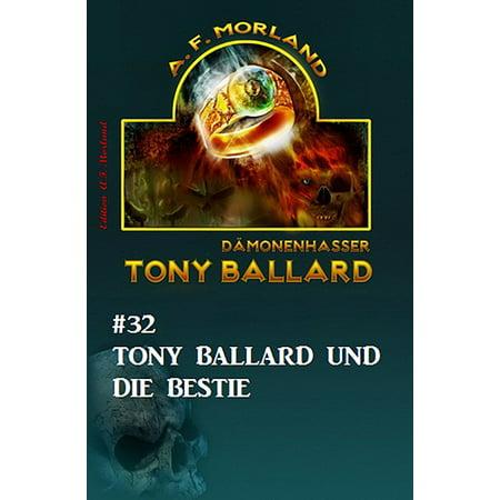 Tony Ballard #32: Tony Ballard und die Bestie - eBook (Tony Und Burch)