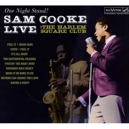 One Night Stand: Sam Cooke Live At The Harlem Square Club 1963 (The Best Of Sam Cooke Zip)