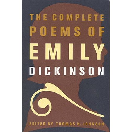 The Complete Poems of Emily Dickinson (Three Titles Of Poems By Emily Dickinson)