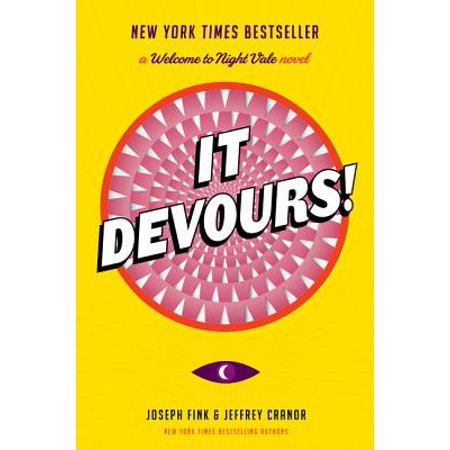 It Devours! : A Welcome to Night Vale Novel - Hors Devours For Halloween