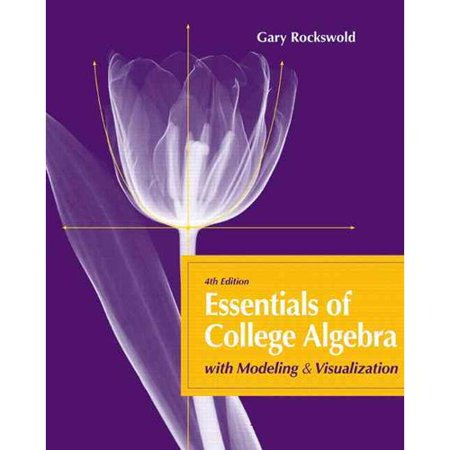 Essentials Of College Algebra With Modeling   Visualization   Mymathlab  Mystatlab Student Access Code Card