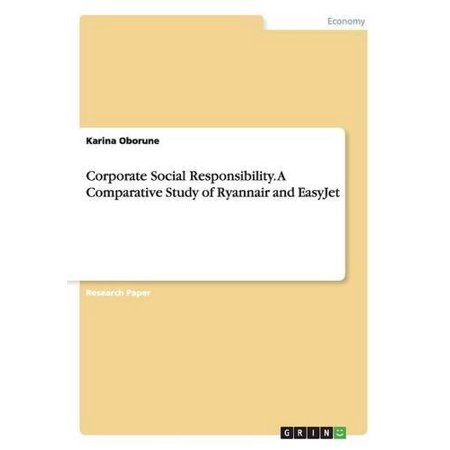 Corporate Social Responsibility  A Comparative Study Of Ryannair And Easyjet