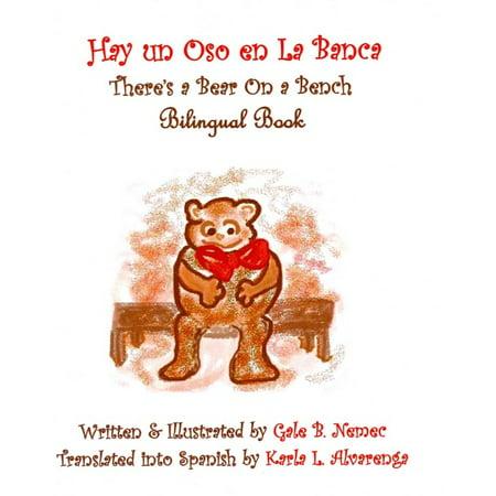 Hay Un Oso En La Banca   Theres A Bear On A Bench