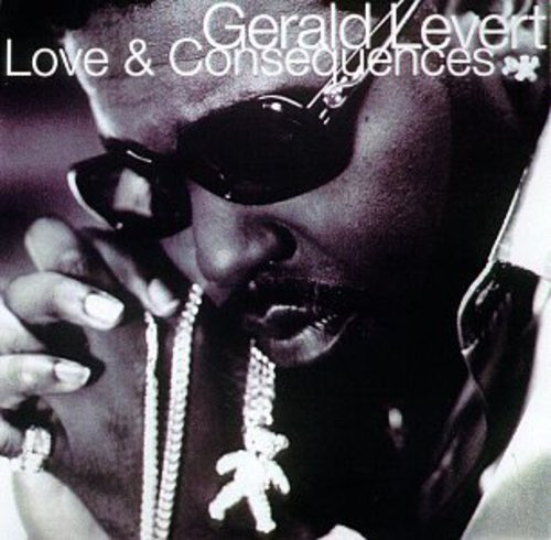 Gerald Levert - Love & Consequences [CD]