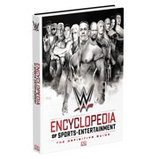 Official WWE Authentic : Encyclopedia of Sports Entertainment by