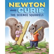 Newton and Curie: The Science Squirrels (Hardcover)