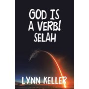 God Is a Verb!: Selah (Paperback)