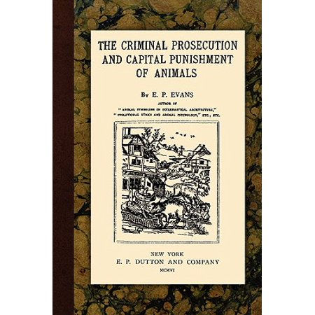 The Criminal Prosecution and Capital Punishment of